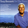 Tony Bennett - On The Town (20 Easy Listening Favourites)