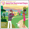 Jazz Express Presents Jazz For Summer Days