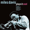 Miles Davis - Plays It Cool