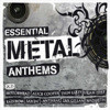 Essential Metal Anthems
