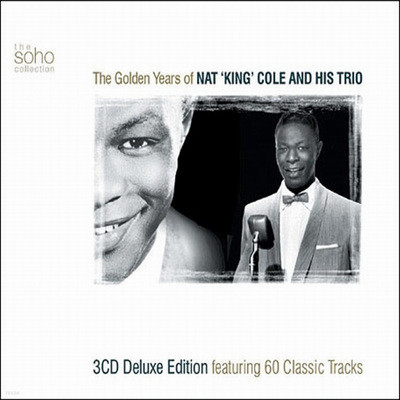 Nat King Cole & His Trio - The Golden Years Of