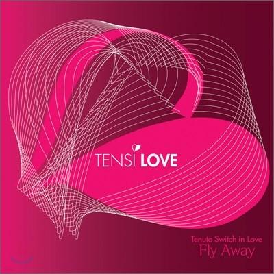텐시 러브 (Tensi-Love) 미니앨범 - Fly Away