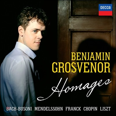 Benjamin Grosvenor 벤자민 그로브너 - 오마주: 바흐-부조니 / 멘델스존 / 쇼팽 (Homages)
