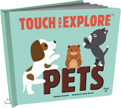 Touch and Explore : Pets