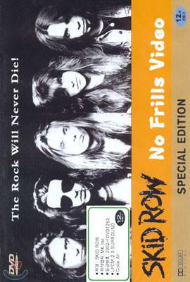 Skid Row: 스키드 로우 No Frills Video Special Edition
