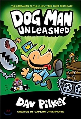 Dog Man #2 : Dog Man Unleashed