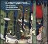Jodie Devos / Caroline Meng 옛날 옛적에 - 동화를 주제로 한 낭만주의 아리아와 듀엣 (Il Etait Une Fois... [Once Upon A Time]) 조디 데보스, 카롤린느 멩