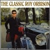 Roy Orbison - Classic Roy Orbison