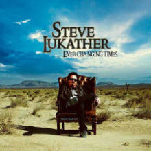 Steve Lukather - Ever Changing Times (미개봉)
