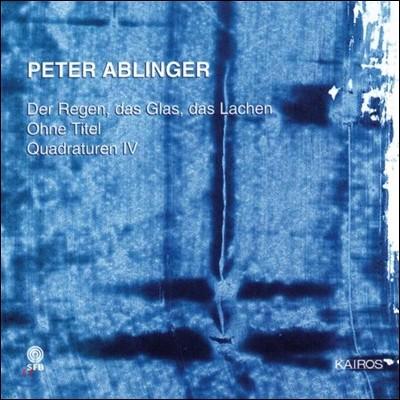 Sylvain Cambreling 페터 아블링거: 비 유리 웃음, 무제, 쿼드라투렌 4 (Peter Ablinger: 'Der Regen, Das Glas, Das Lachen', Ohne Titel, Quadraturen VI) 실뱅 캉브를랭, 클랑포룸 빈