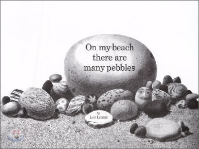 On My Beach There Are Many Pebbles