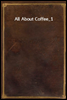 All About Coffee_1