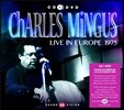 Charles Mingus (�� �ְŽ�) - Live in Europe 1975 (1975�� ���� ���̺� ��Ȳ) [Special Edition]