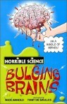 Horrible Science : Bulging Brains
