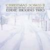 Eddie Higgins Trio - Christmas Songs II