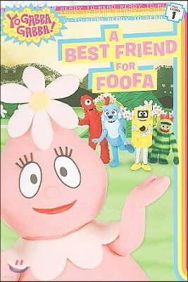 Ready-To-Read Pre-Level : A Best Friend for Foofa