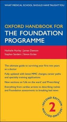Oxford Handbook for the Foundation Programme, 2/E
