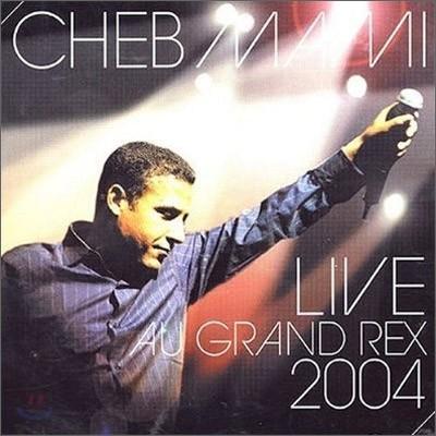 Cheb Mami - Live Au Grand Rex 2004 (Live In Paris 2004)