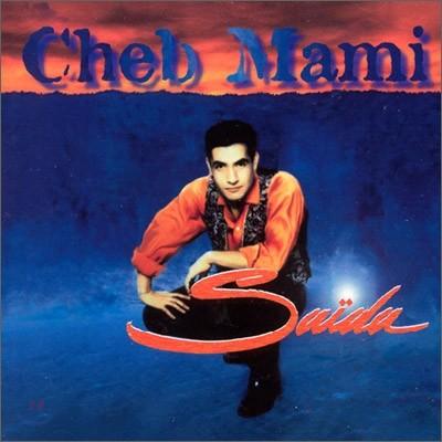 Cheb Mami - Saida