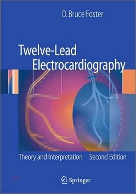 Twelve-Lead Electrocardiography, 2/E