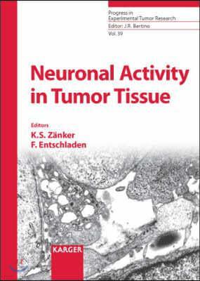 Neuronal Activity in Tumor Tissue