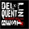 Delinquent Best Vol.1