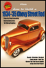How to Build 1934-'35 Chevy St RodsHP1514