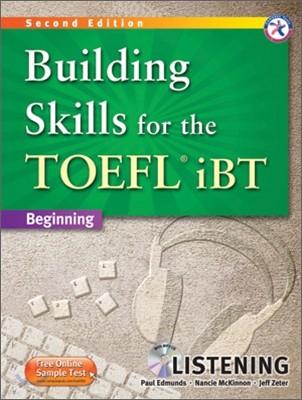Building Skills for the TOEFL iBT Listening : Beginning, 2/E