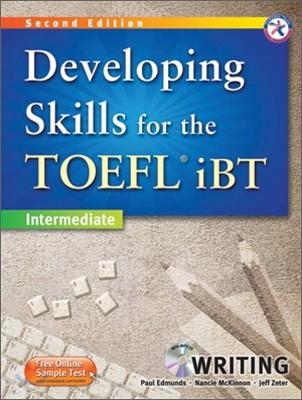 Developing Skills for the TOEFL iBT Writing : Intermediate, 2/E