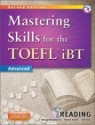 Mastering Skills for the TOEFL iBT Reading : Advanced