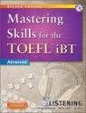 Mastering Skills for the TOEFL iBT Listening : Advanced