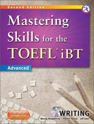Mastering Skills for the TOEFL iBT Writing : Advanced