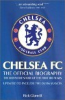 Chelsea FC : The Official Biography