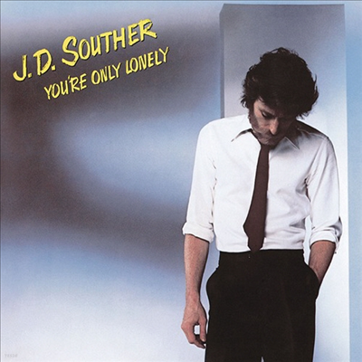 J.D. Souther - You're Only Lonely (Ltd. Ed)(일본반)