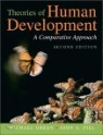 Theories of Human Development : A Comparative Approach, 2/E
