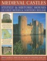 Medieval Castles, Stately & Historic Houses of Great Britain & Northern Ireland