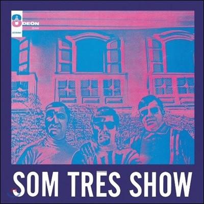 Som Tres (솜 트레스) - Som Tres Show (솜 트레스 쇼)