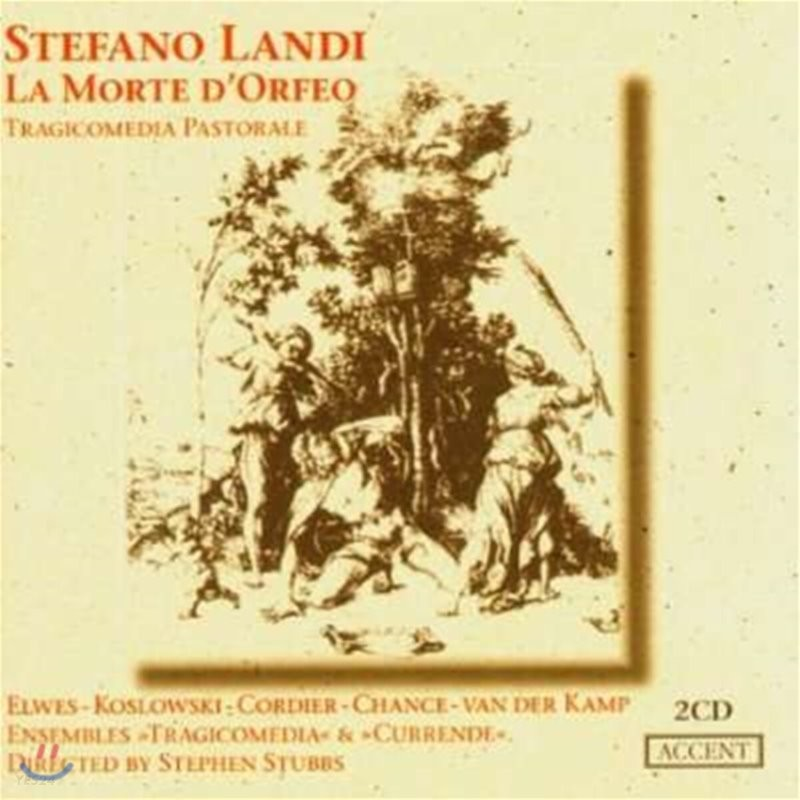 Stephen Stubbs 란디: 오페라 '오르페우스의 죽음' (Landi : La Morte D'Orfeo)