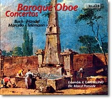 Il Gardellino 바로크 오보에 협주곡집 : 마르첼로 , 바흐, 텔레만 ,헨델, 피아졸라 (Marcello / Bach / Telemann / Handel / Piazzolla : Baroque Oboe Concertos)
