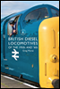 British Diesel Locomotives of the 1950s and ?60s