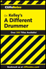 CliffsNotes on Kelley's A Different Drummer