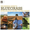 Essential Guide To Bluegrass