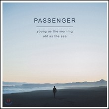Passenger (패신저) - Young As The Morning Old As The Sea [Deluxe Edition]