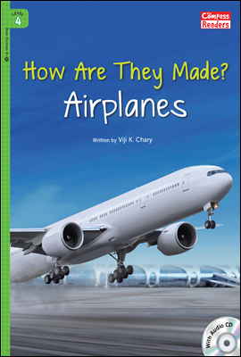 4-32 How Are They Made? Airplanes