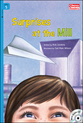 5-17 Surprises at the Mill