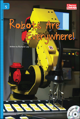 5-35 Robots Are Everywhere!