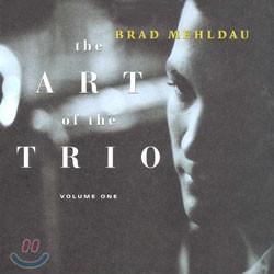 Brad Mehldau - The Art Of The Trio Vol.1