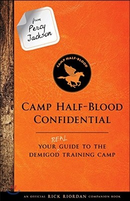 From Percy Jackson : Camp Half-Blood Confidential