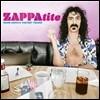 Frank Zappa (����ũ ����) - Zappatite: Frank Zappa's Tastiest Tracks