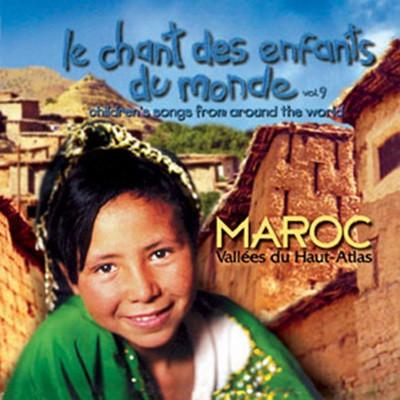 세계의 동요 9집: 모로코 (Le Chant des Enfants du Monde Vol.9: Maroc, Vallees du Haut-Atlas)